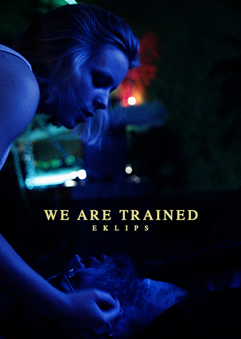 WE ARE TRAINED – EKLIPS